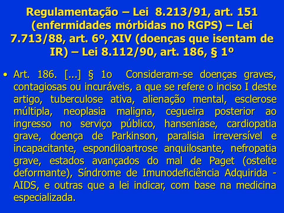 Regulamentação – Lei 8. 213/91, art