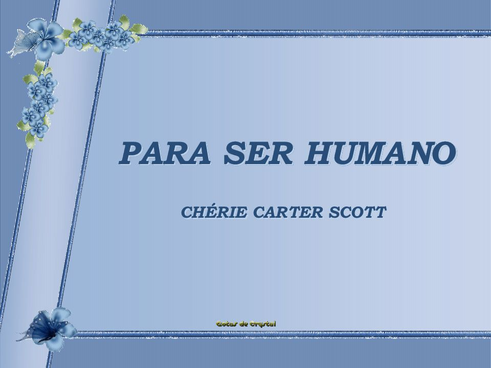 PARA SER HUMANO PARA SER HUMANO PARA SER HUMANO