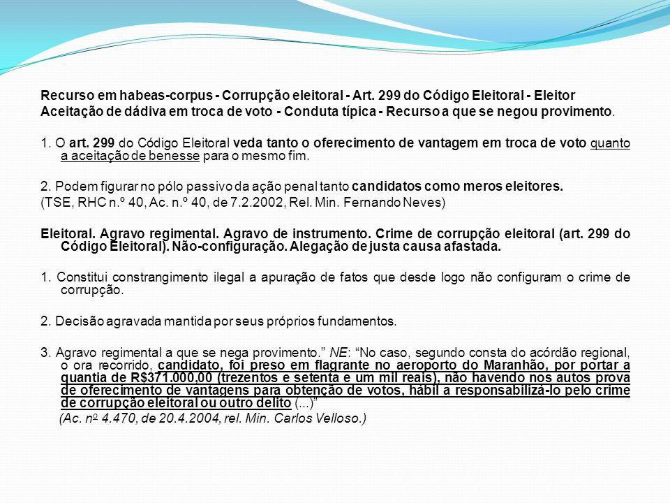 Recurso em habeas-corpus - Corrupção eleitoral - Art