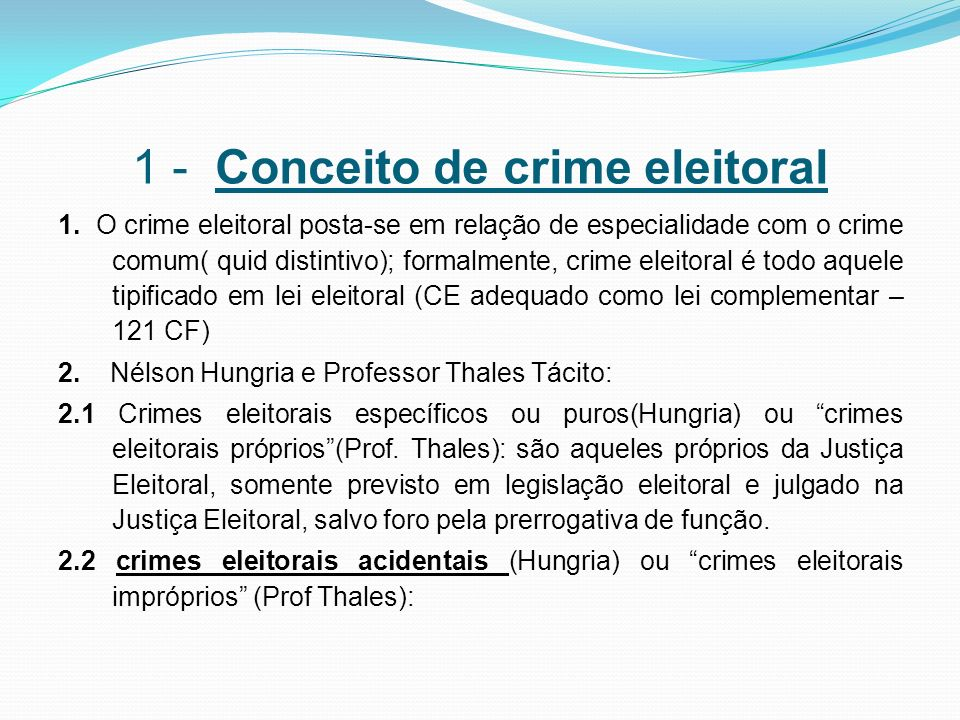1 - Conceito de crime eleitoral