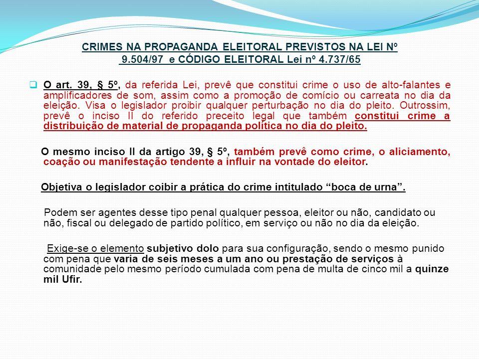 CRIMES NA PROPAGANDA ELEITORAL PREVISTOS NA LEI Nº