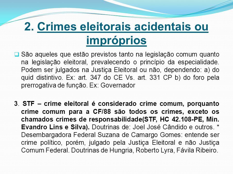 2. Crimes eleitorais acidentais ou impróprios