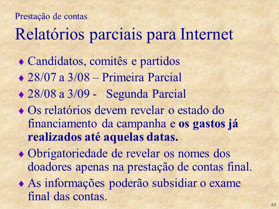 Prestação de contas Relatórios parciais para Internet