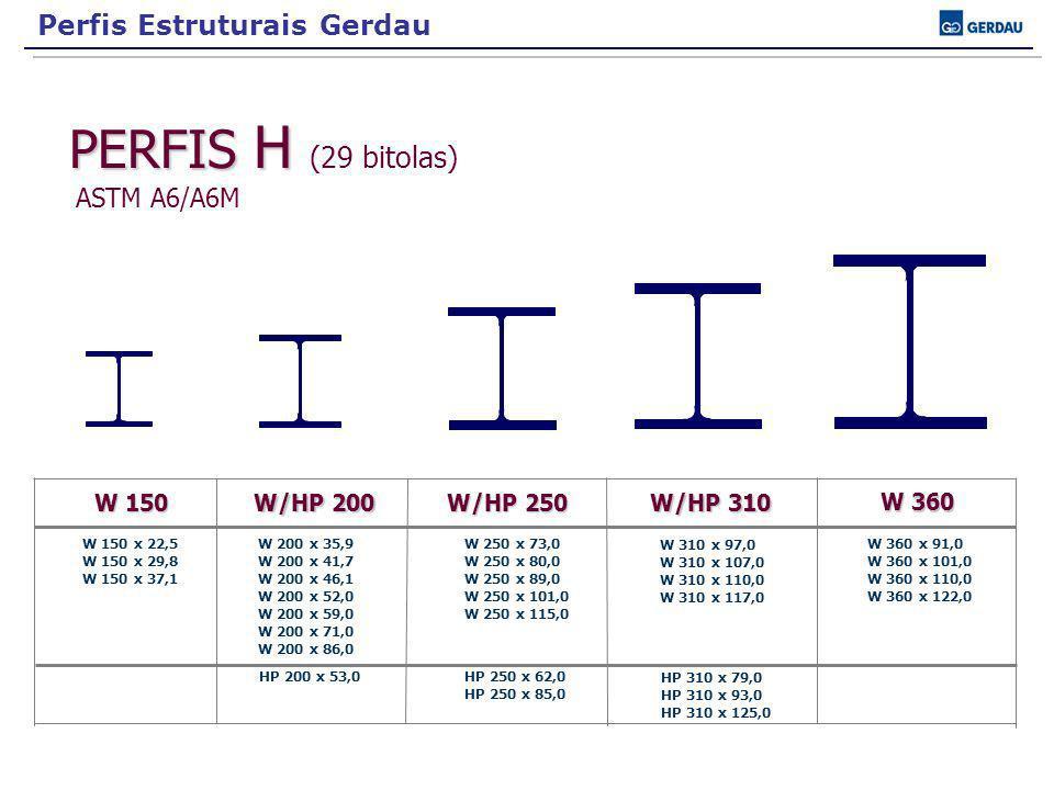 ASTM A6/A6M Perfis Estruturais Gerdau PERFIS H (29 bitolas) W 150
