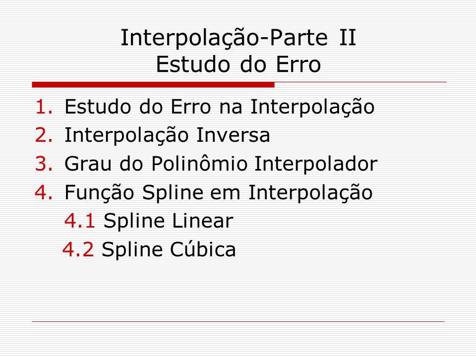 Interpolação-Parte II Estudo do Erro