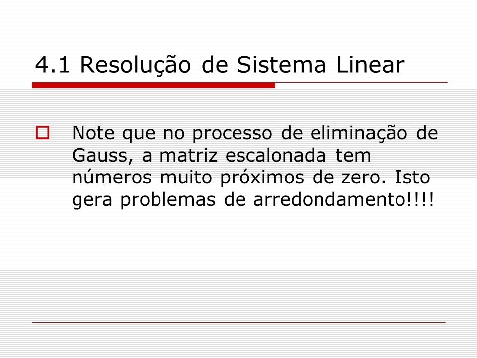 4.1 Resolução de Sistema Linear