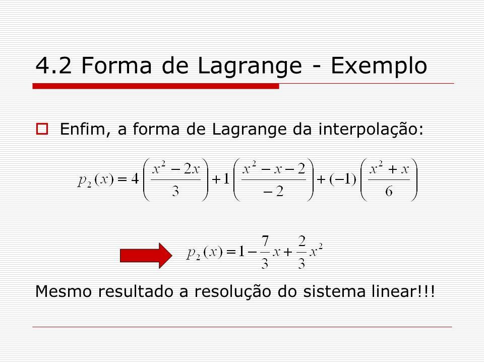 4.2 Forma de Lagrange - Exemplo