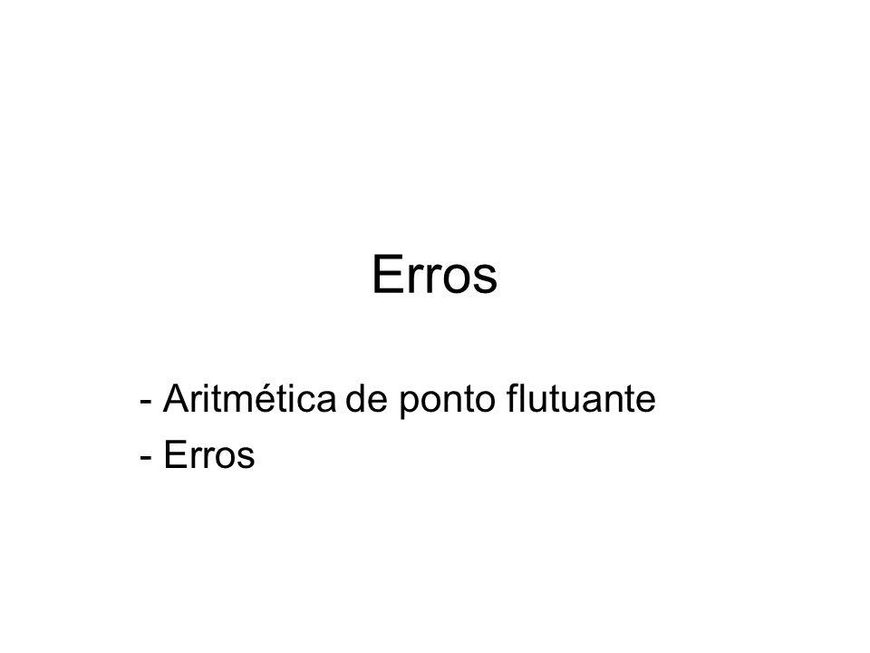 Aritmética de ponto flutuante Erros