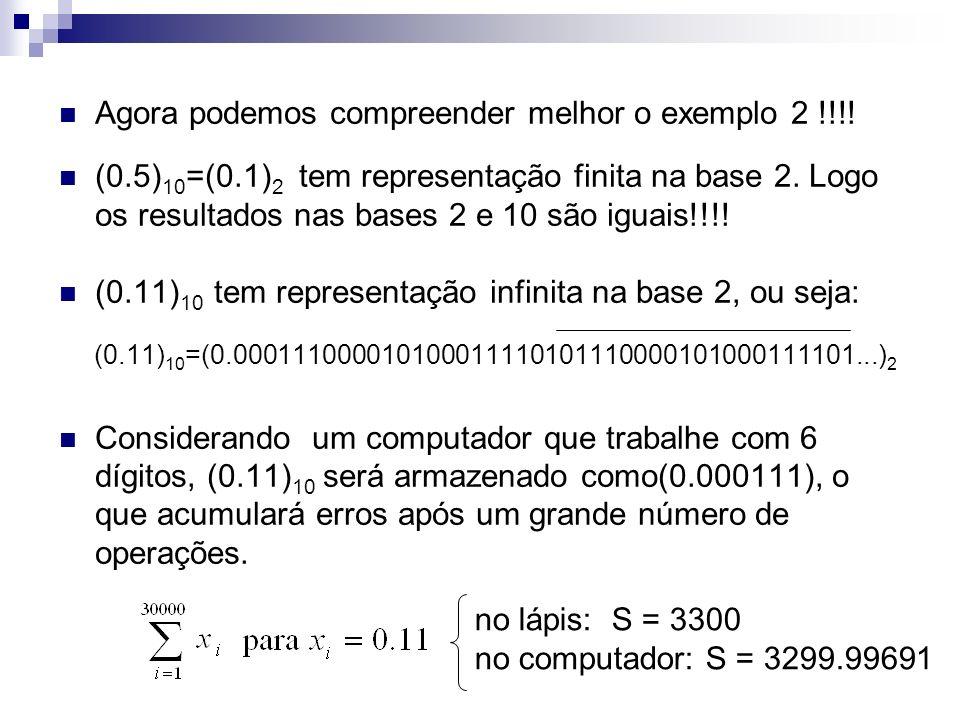 Agora podemos compreender melhor o exemplo 2 !!!!