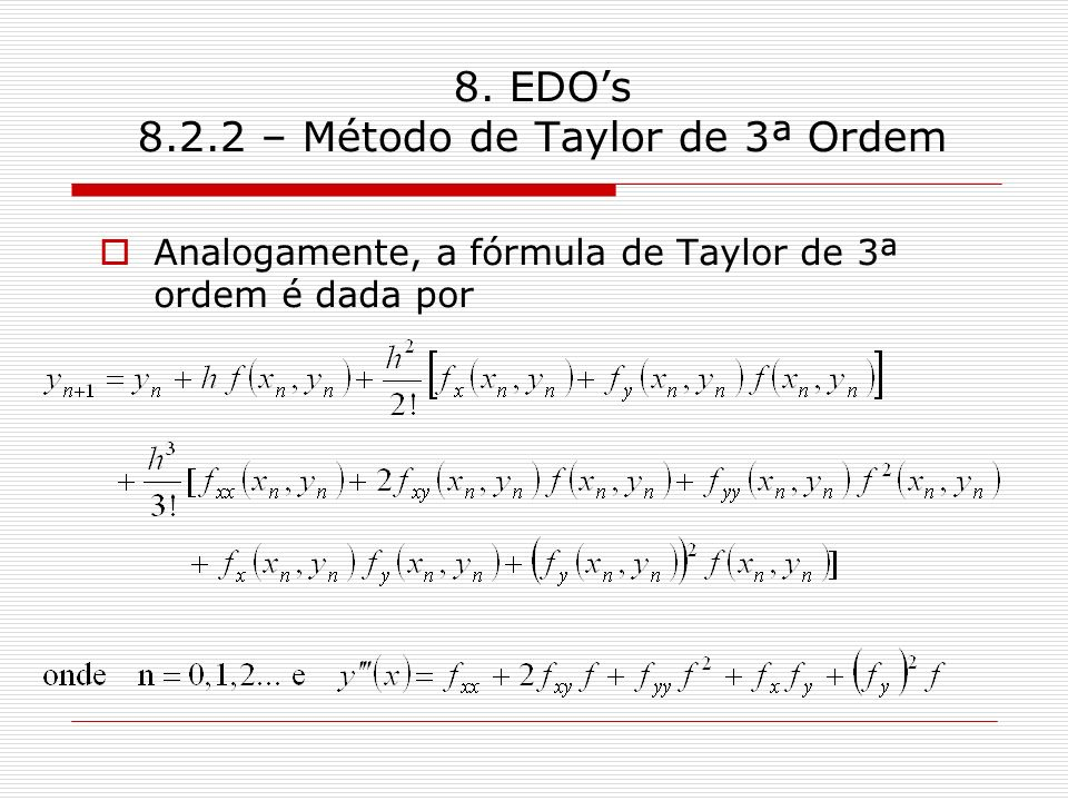 8. EDO's 8.2.2 – Método de Taylor de 3ª Ordem