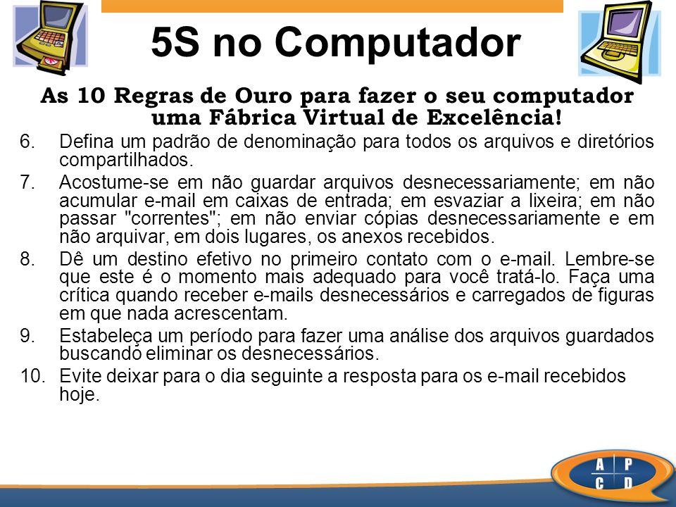 5S no Computador As 10 Regras de Ouro para fazer o seu computador uma Fábrica Virtual de Excelência!