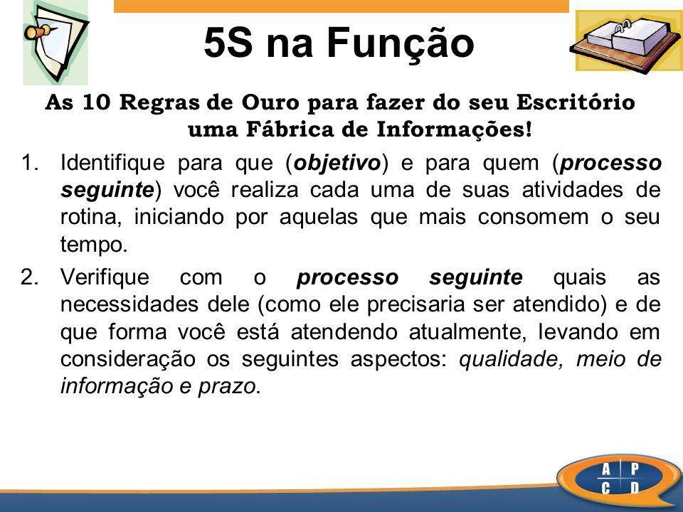 5S na Função As 10 Regras de Ouro para fazer do seu Escritório uma Fábrica de Informações!