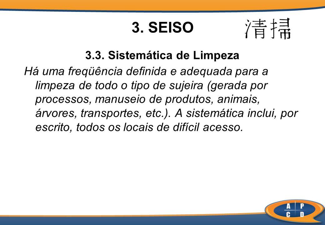 3.3. Sistemática de Limpeza