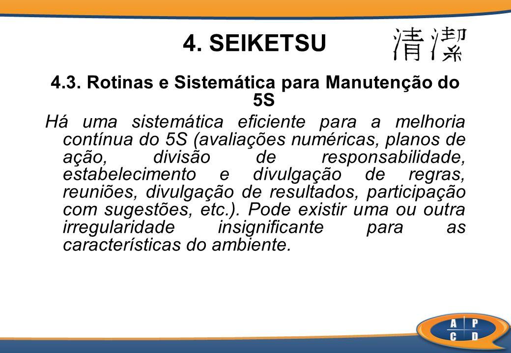 4.3. Rotinas e Sistemática para Manutenção do 5S