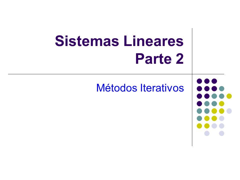 Sistemas Lineares Parte 2