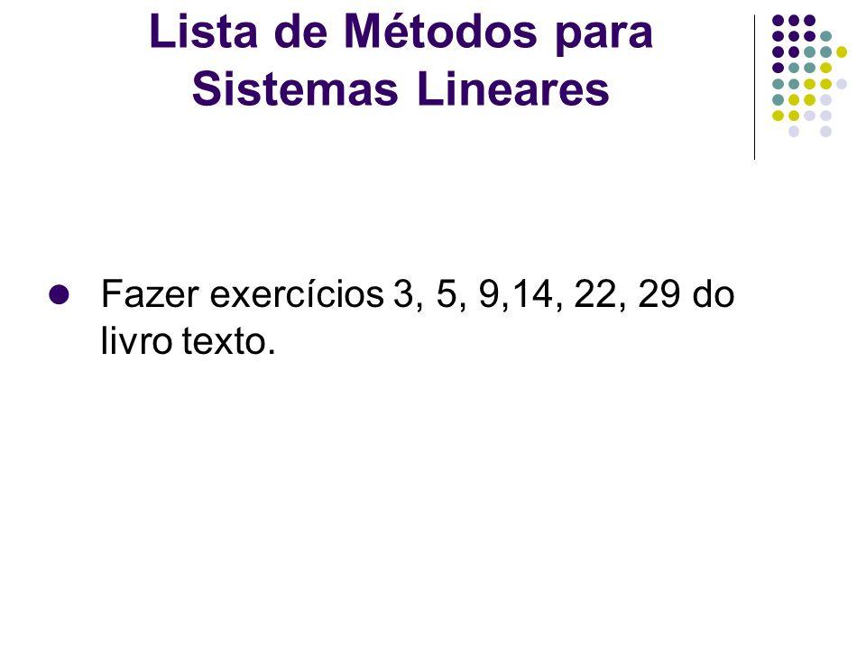 Lista de Métodos para Sistemas Lineares