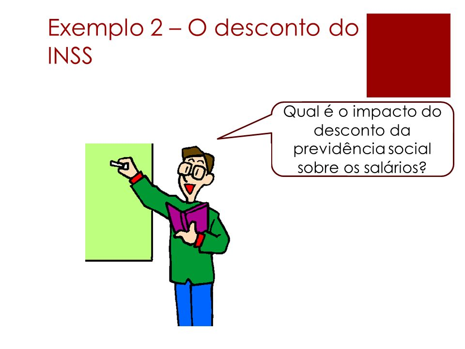 Exemplo 2 – O desconto do INSS