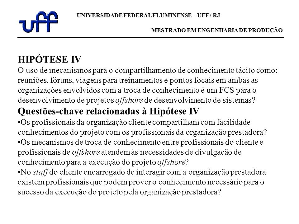 Questões-chave relacionadas à Hipótese IV