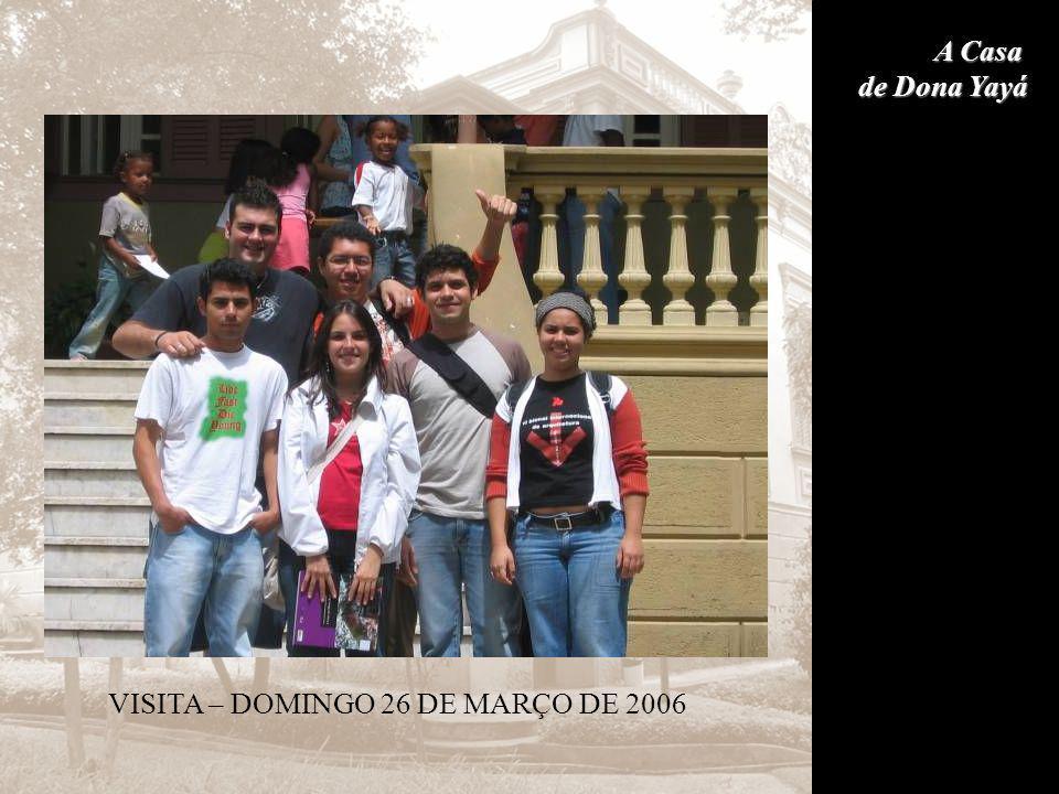 VISITA – DOMINGO 26 DE MARÇO DE 2006