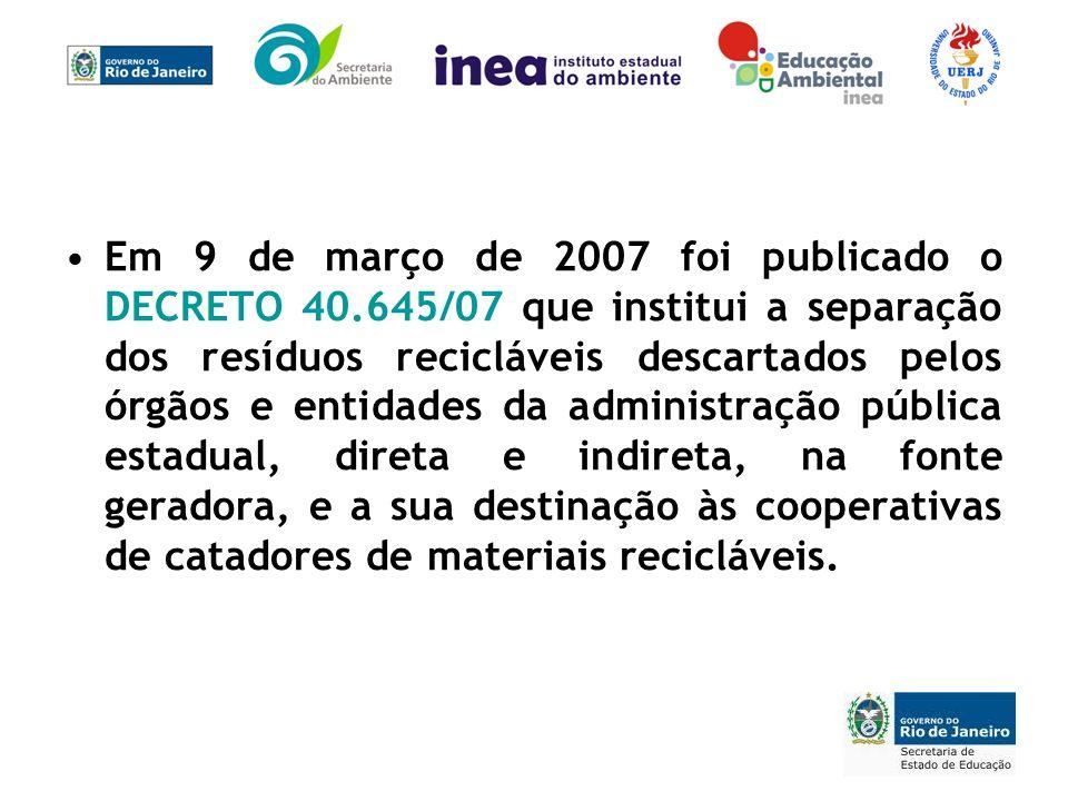 Em 9 de março de 2007 foi publicado o DECRETO 40