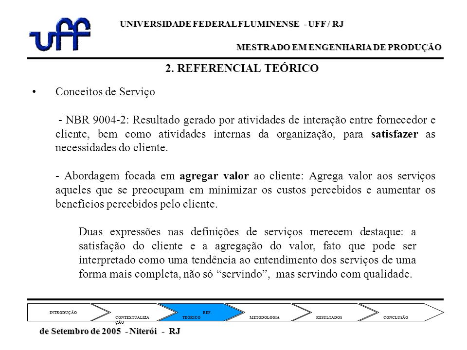 2. REFERENCIAL TEÓRICO Conceitos de Serviço