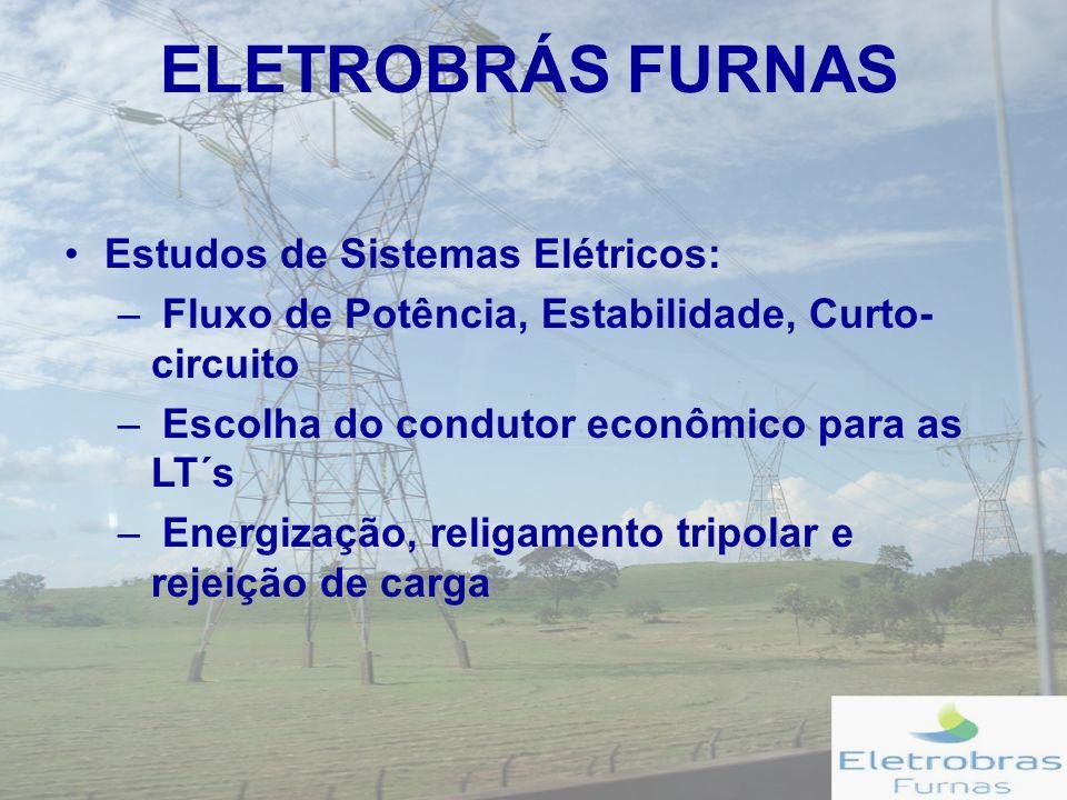 ELETROBRÁS FURNAS Estudos de Sistemas Elétricos: