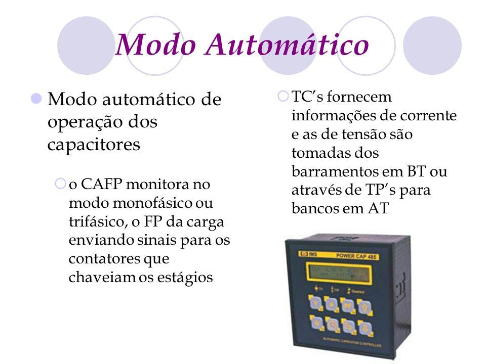 Modo Automático Modo automático de operação dos capacitores