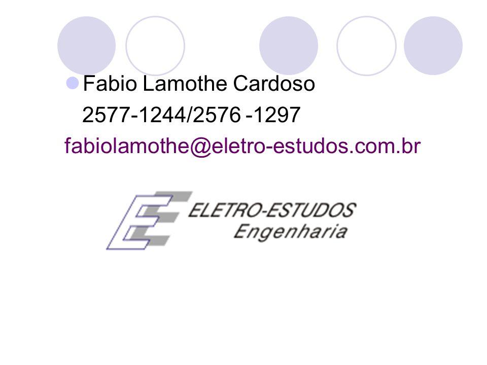 Fabio Lamothe Cardoso 2577-1244/2576 -1297 fabiolamothe@eletro-estudos.com.br
