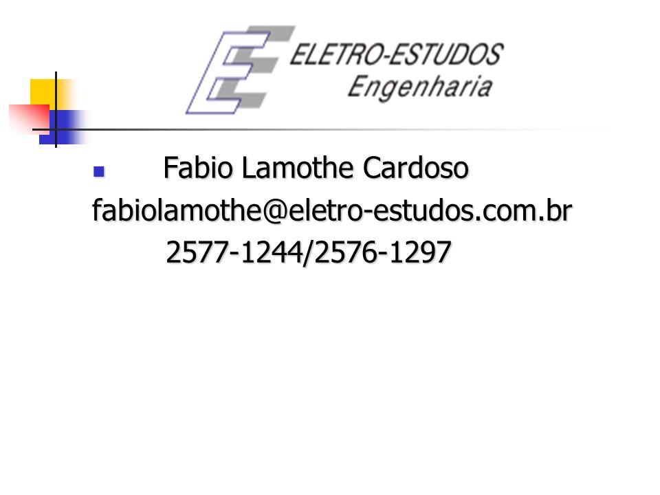 Fabio Lamothe Cardoso fabiolamothe@eletro-estudos.com.br 2577-1244/2576-1297