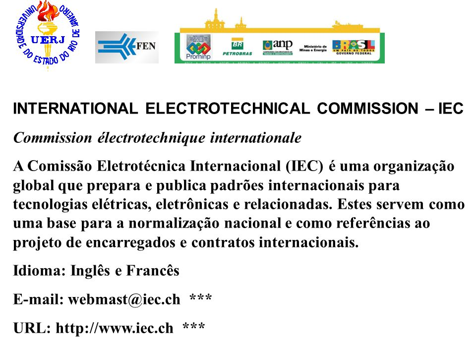 INTERNATIONAL ELECTROTECHNICAL COMMISSION – IEC