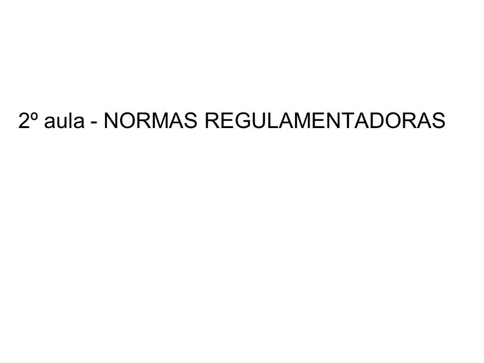 2º aula - NORMAS REGULAMENTADORAS