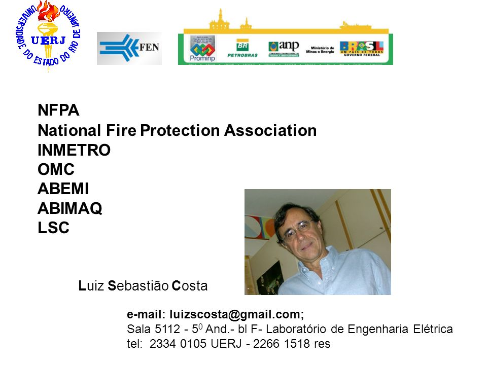 National Fire Protection Association INMETRO OMC ABEMI ABIMAQ LSC