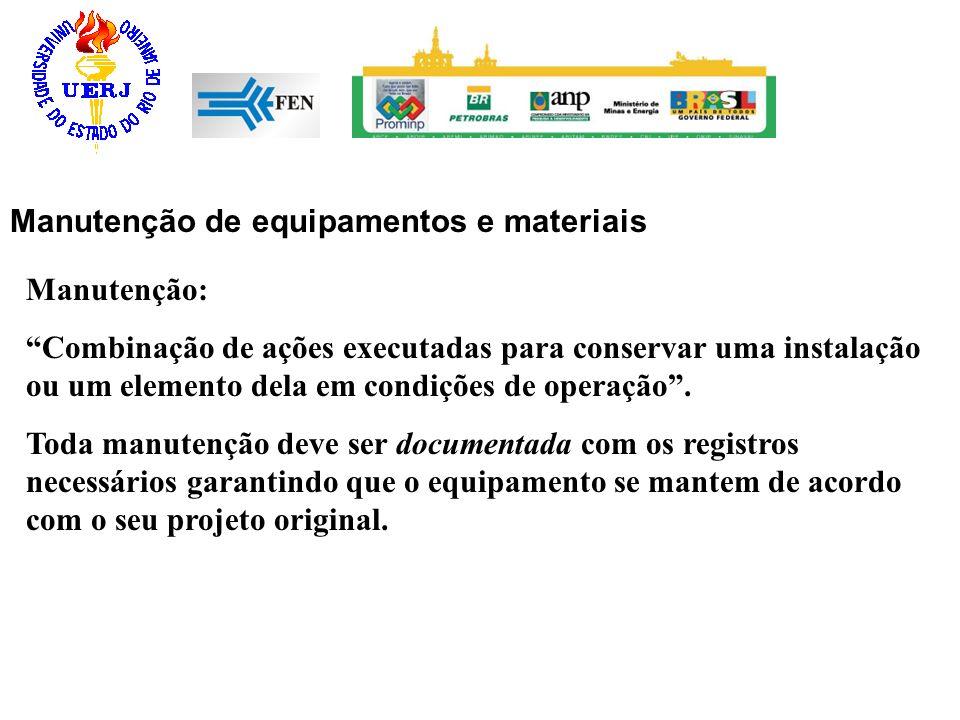 Manutenção de equipamentos e materiais