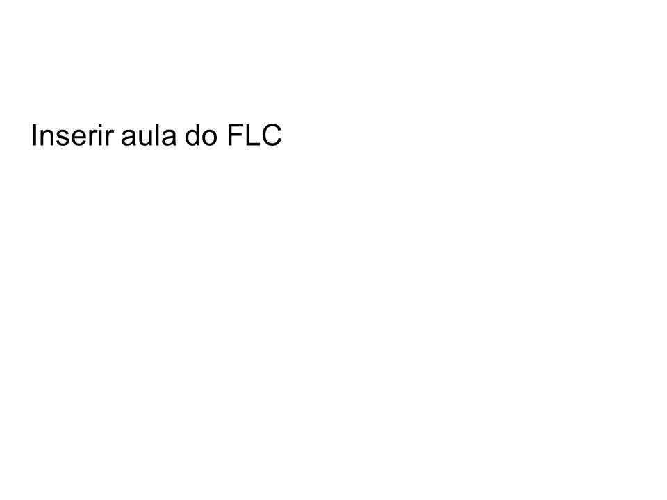 Inserir aula do FLC
