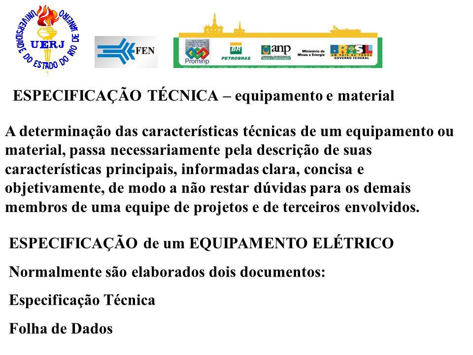 ESPECIFICAÇÃO TÉCNICA – equipamento e material