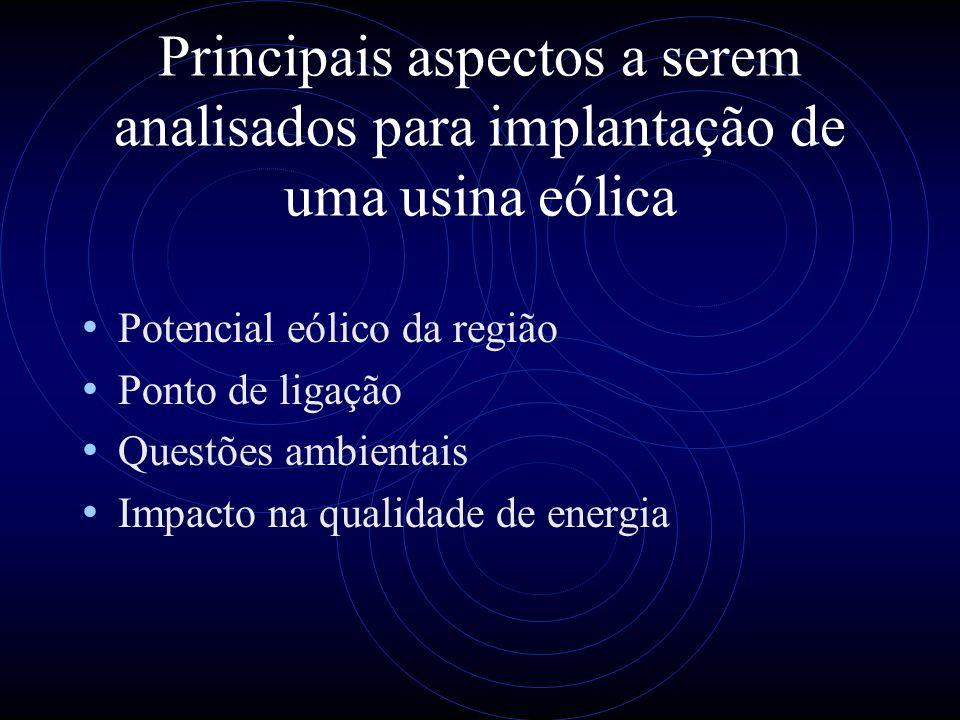 Principais aspectos a serem analisados para implantação de uma usina eólica