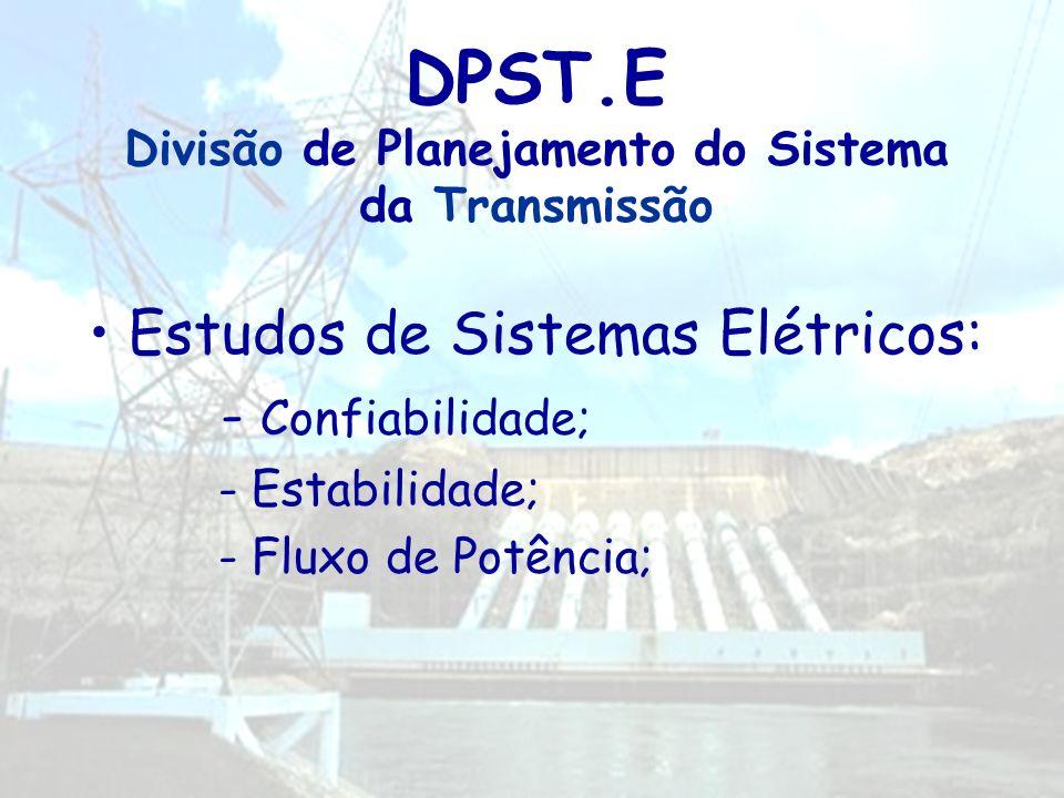 DPST.E Divisão de Planejamento do Sistema da Transmissão