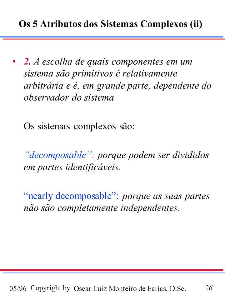 Os 5 Atributos dos Sistemas Complexos (ii)
