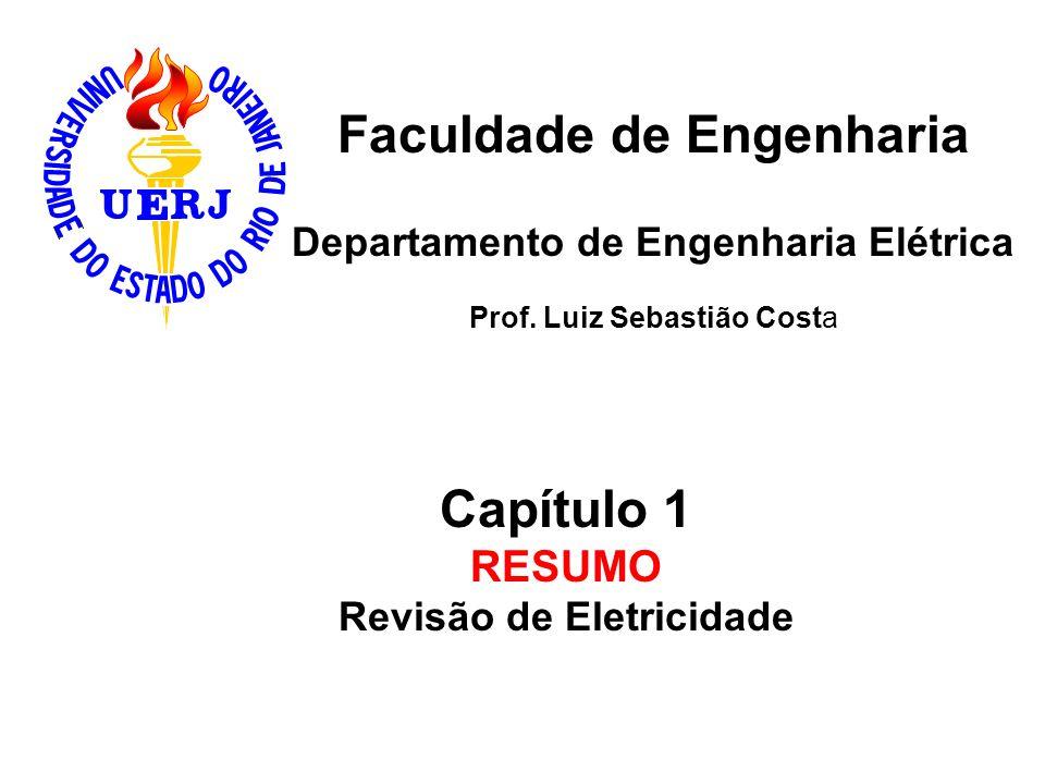 Faculdade de Engenharia Revisão de Eletricidade