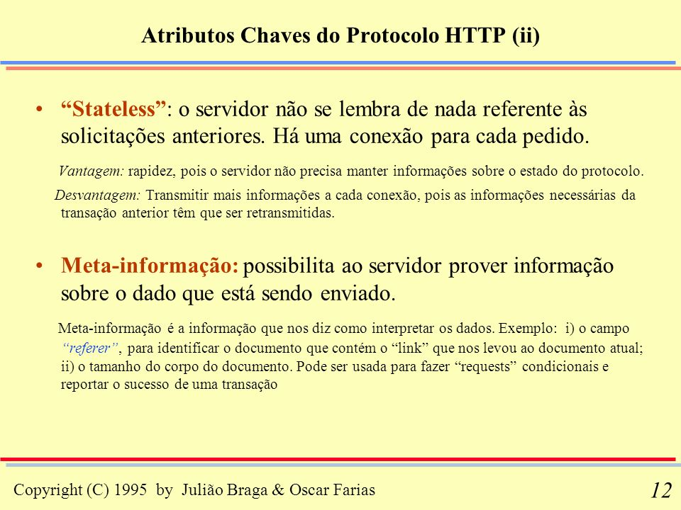 Atributos Chaves do Protocolo HTTP (ii)