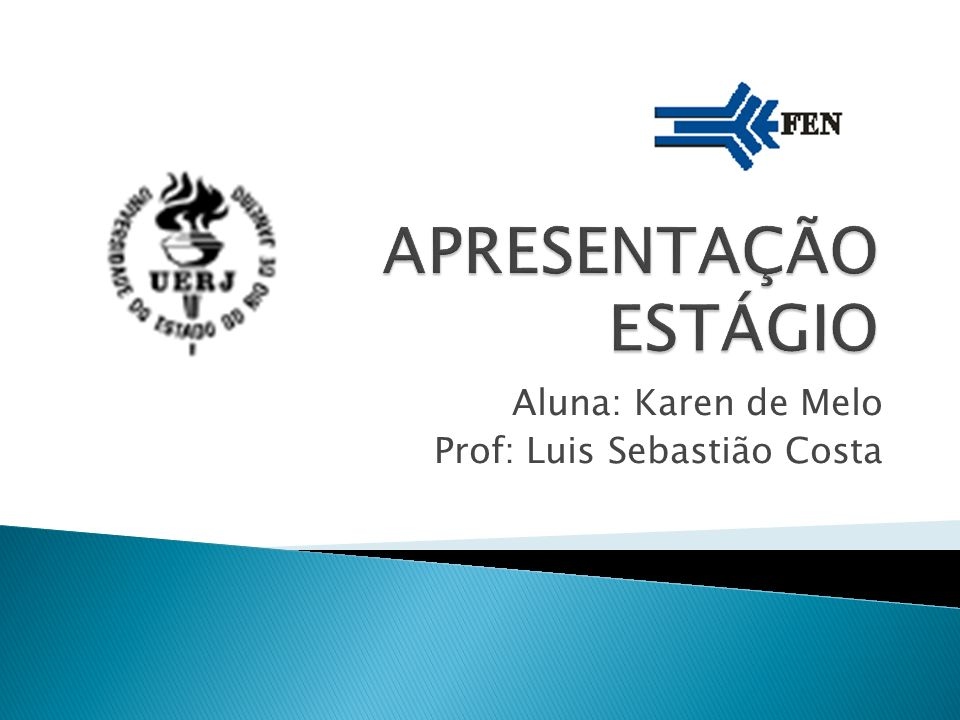 Aluna: Karen de Melo Prof: Luis Sebastião Costa