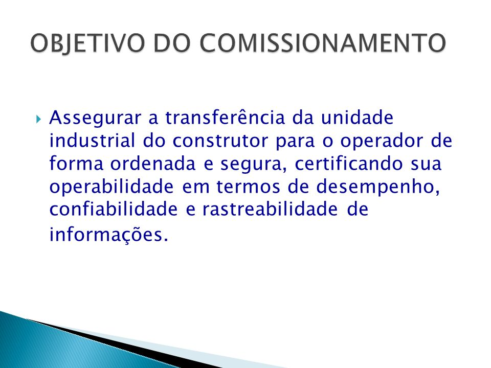 OBJETIVO DO COMISSIONAMENTO