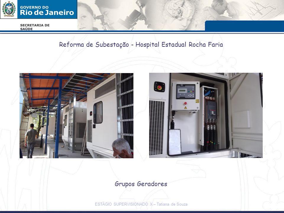 Reforma de Subestação - Hospital Estadual Rocha Faria