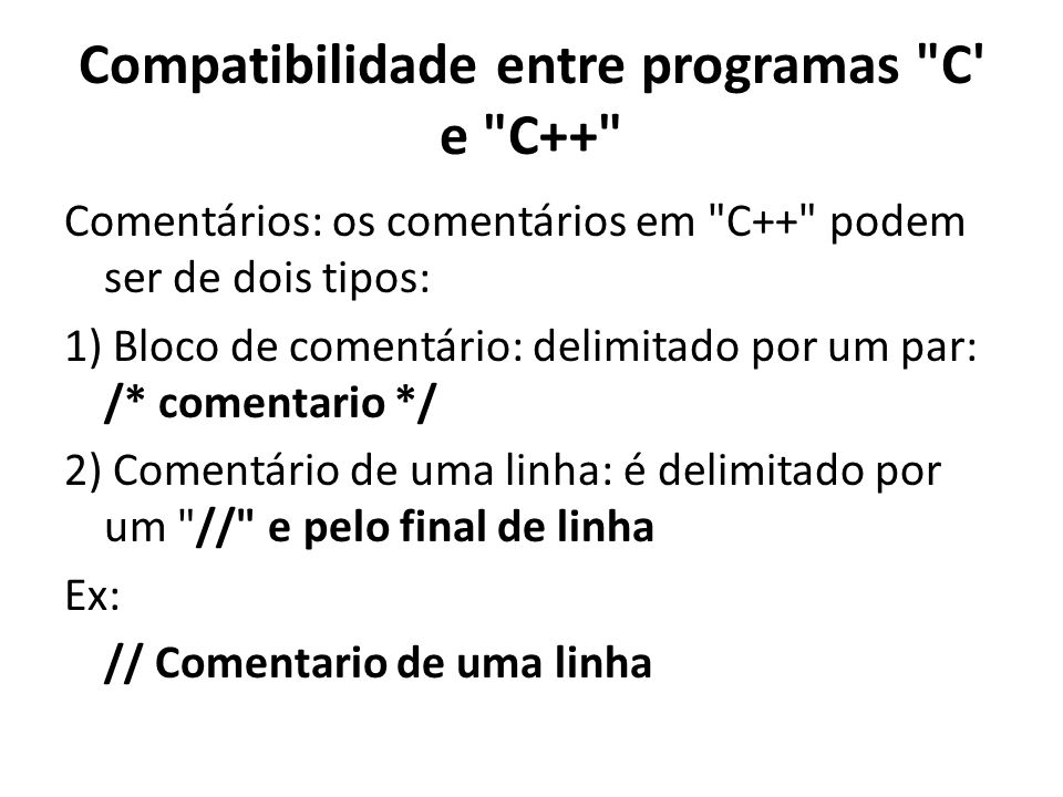 Compatibilidade entre programas C e C++