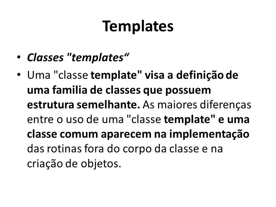 Templates Classes templates