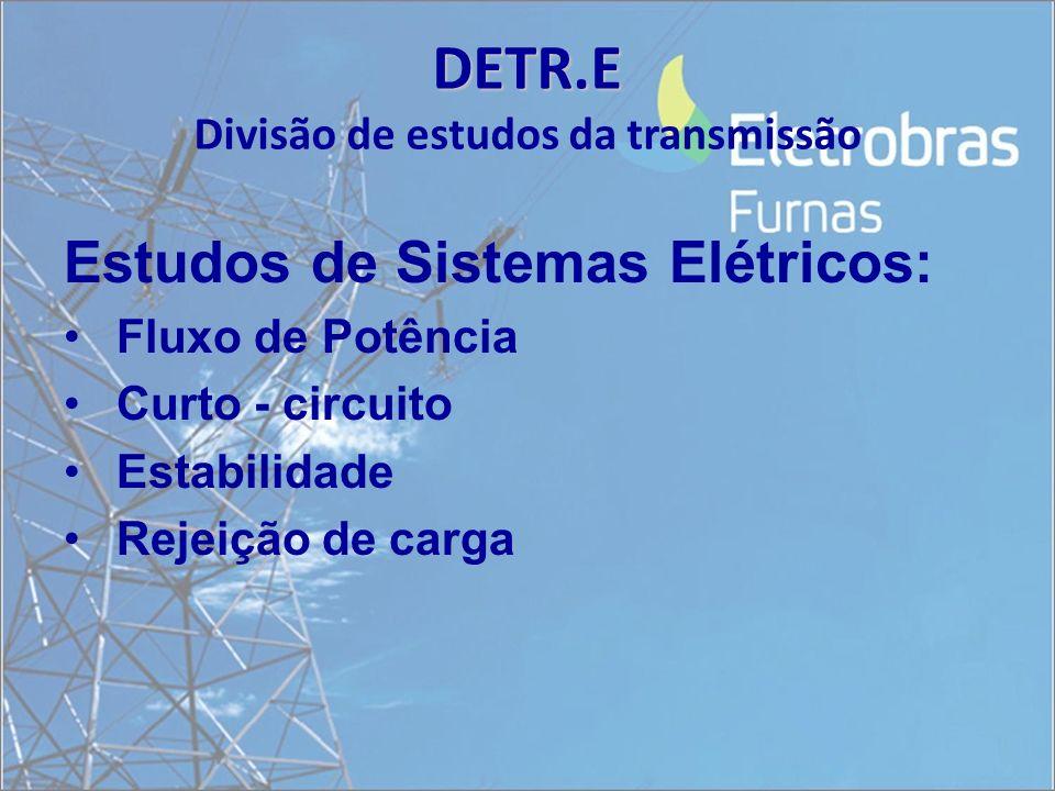 DETR.E Divisão de estudos da transmissão