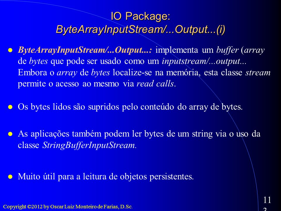 IO Package: ByteArrayInputStream/...Output...(i)