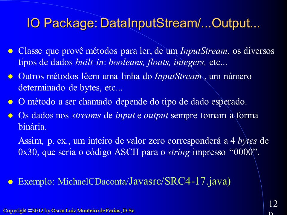 IO Package: DataInputStream/...Output...