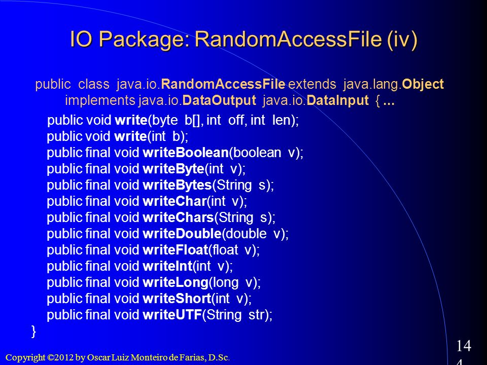 IO Package: RandomAccessFile (iv)‏