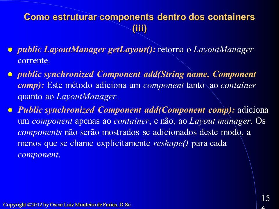 Como estruturar components dentro dos containers (iii)